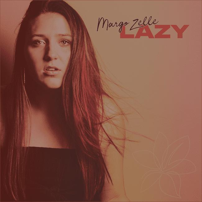 Margo Zelle Lazy Cover Art