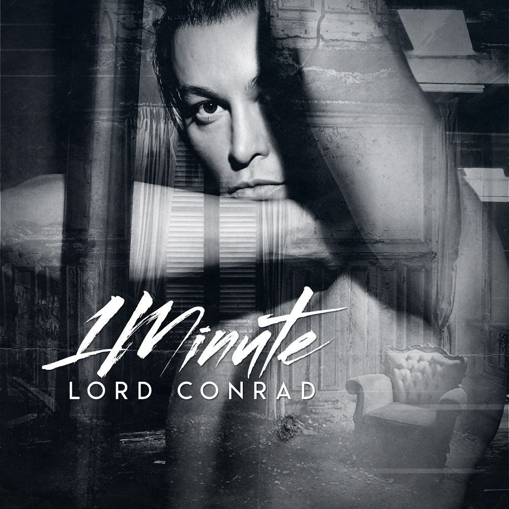 """TICK TOCK The latest music trend is """"LORD CONRAD - 1 MINUTE"""""""