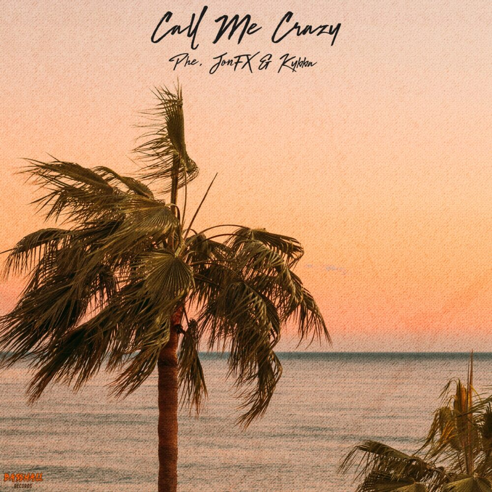 """Azriel Reckley aka PHE Releases """"Call Me Crazy"""" With JohnFX and Kybba"""